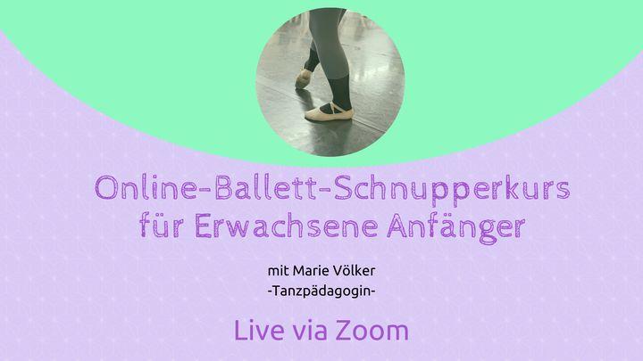 Ballett-Schnupperkurs für Erwachsene Anfänger - Online via Zoom