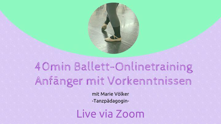 Ballett-Onlinetraining (Anfänger mit Vorkenntnissen) - Online via Zoom